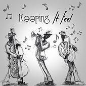 Keeping It Feel by Various Artists