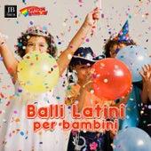 I Balli Latini Per Bambini by Extra Latino