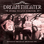 Dying to Live Forever (Live) von Dream Theater
