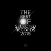 The Best of Selected Records 2015 by Various Artists