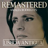 Lisboa antigua by Amalia Rodrigues