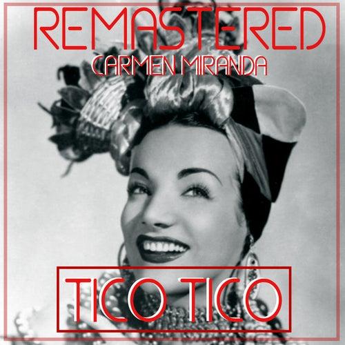 Tico Tico by Carmen Miranda