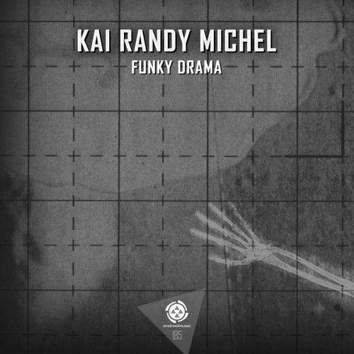 Funky Drama by Kai Randy Michel