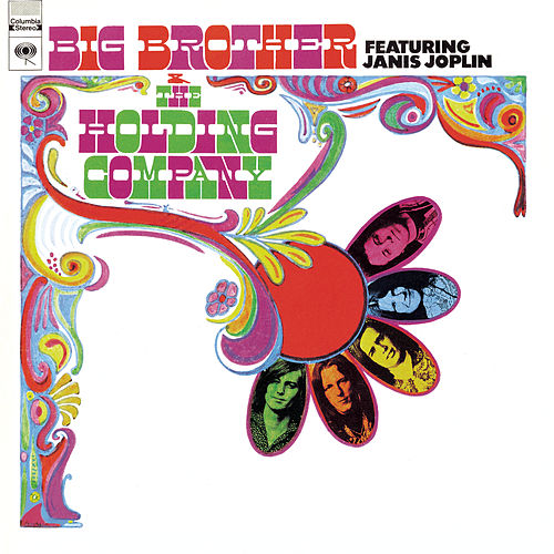Big Brother & The Holding Company by Big Brother & The Holding Company
