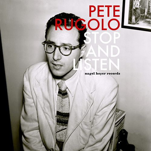 Stop and Listen - Romantic Ballads by Pete Rugolo