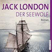 Der Seewolf by Jack London