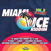 Miami Vice Riddim (Hype Yawdz) by Various Artists