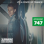 A State Of Trance Episode 747 by Various Artists
