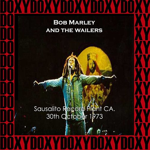 The Record Plant, Sausalito, Ca. October 31st, 1973 (Doxy Collection, Remastered, Live on Fm Broadcasting) von Bob Marley