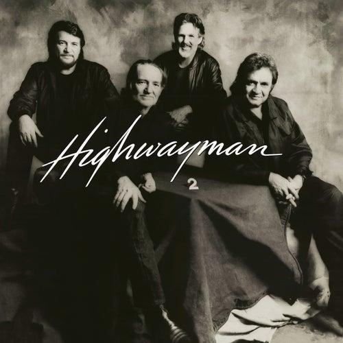 Highwayman II by The Highwaymen