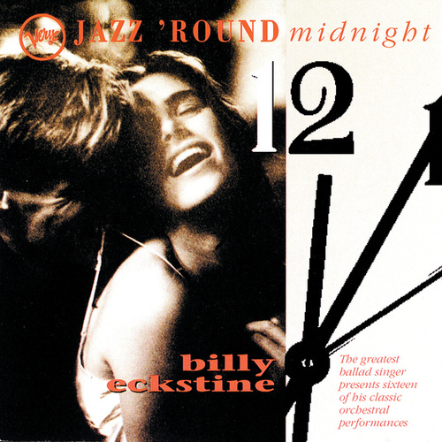 Jazz Round Midnight by Billy Eckstine