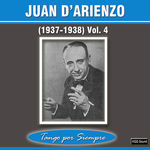 (1937-1938), Vol. 4 by Juan D'Arienzo