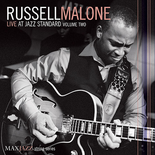 Live at Jazz Standard Volume Two by Russell Malone