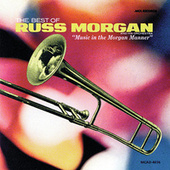 Best Of Russ Morgan by Russ Morgan