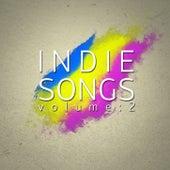 Indie Songs, Vol. 2 by Various Artists