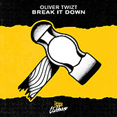 Break It Down by Oliver Twizt