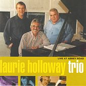 Live At Abbey Road by Laurie Holloway Trio