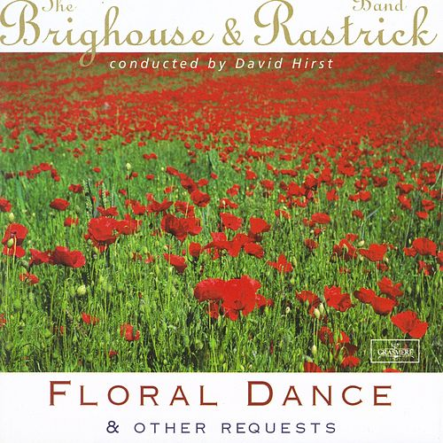 Floral Dance and Other Requests by The Brighouse