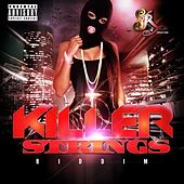 Killer Strings Riddim by Various Artists