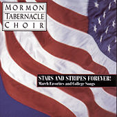 Stars And Stripes Forever! The Mormon... by The Mormon Tabernacle Choir