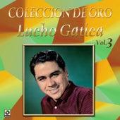 Colección de Oro, Vol. 3 by Lucho Gatica