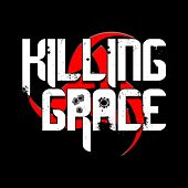 Killing Grace by Killing Grace