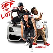 Off the Lot (feat. Rizzo & SosaMann) by X.O.