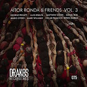 Aitor Ronda & Friends, Vol. 3 by Various Artists