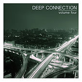 Deep Connection, Vol. 4 by Various Artists