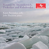 Shostakovich, Prokofiev & Kabalevsky: Cello Sonatas by Karen Buranskas
