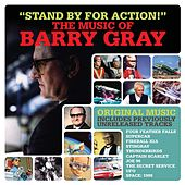 Stand by for Action! - The Music of Barry Gray by Various Artists