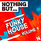 Nothing But... Funky House, Vol. 9 - EP by Various Artists