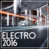 Electro 2016 by Various Artists