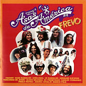 Asas da América - Frevo, Vol. 2 by Various Artists