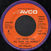 I've Loved You All over the World by Bill Phillips