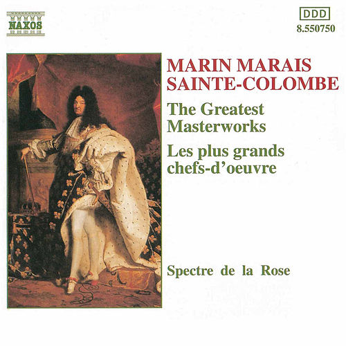 The Greatest Masterworks by Marin Marais