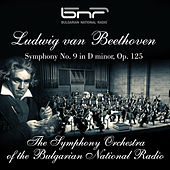 Ludwig Van Beethoven: Symphony No. 9 in D Minor, Op. 125 by Various Artists