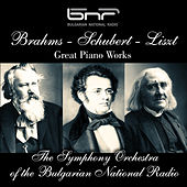 Brahms - Schubert - Liszt: Great Piano Works by The Symphony Orchestra of The Bulgarian National Radio & Vasil Stefanov