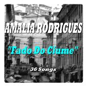 Fado Do Ciume von Amalia Rodrigues