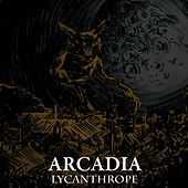 Lycanthrope by Arcadia