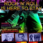 Rock 'n' Roll Is Here to Stay von Various Artists