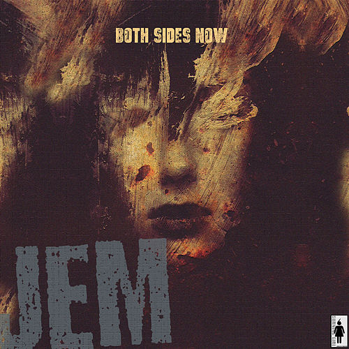 Both Sides Now by Jem