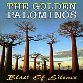 Blast of Silence by The Golden Palominos