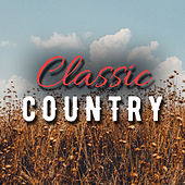 Classic Country (Live) by Various Artists