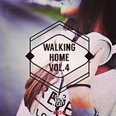 Walking Home, Vol. 4 by Various Artists