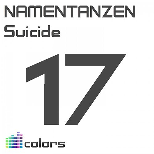 Suicide by Namentanzen