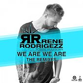 We Are We Are (Remixes) by Rene Rodrigezz