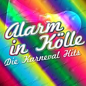 Alarm in Kölle: Die Karneval Hits by Various Artists