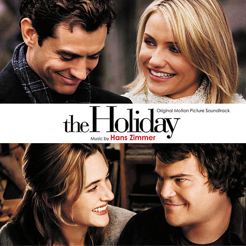 The Holiday (Original Motion Picture Soundtrack) von Hans Zimmer
