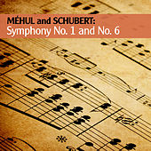 Méhul and Schubert: Symphony No. 1 and No. 6 by Various Artists